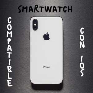 Smartwatch compatible con Ios